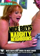 Nice Boys, Naughty Neighbours