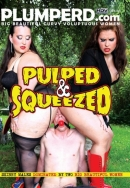 PLUMPERD - Pulped & Squeezed