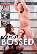 SUBMISSED - Bad Boys Bossed