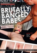 SUBMISSED - Brutally Banged Babes