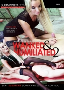 Wanked & Humiliated 2