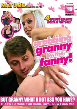 Grabbing Granny by the Fanny!