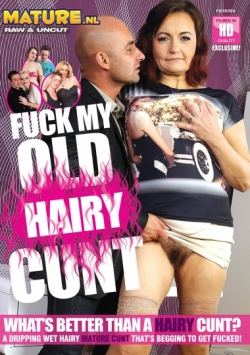 Fuck my old hairy cunt