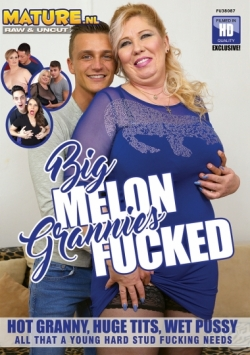 Big Melon Grannies Fucked
