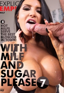 With Milf And Sugar Please 7