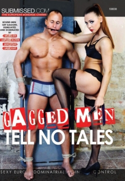 Gagged Men tell no Tales